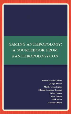 Gaming Anthropology Cover